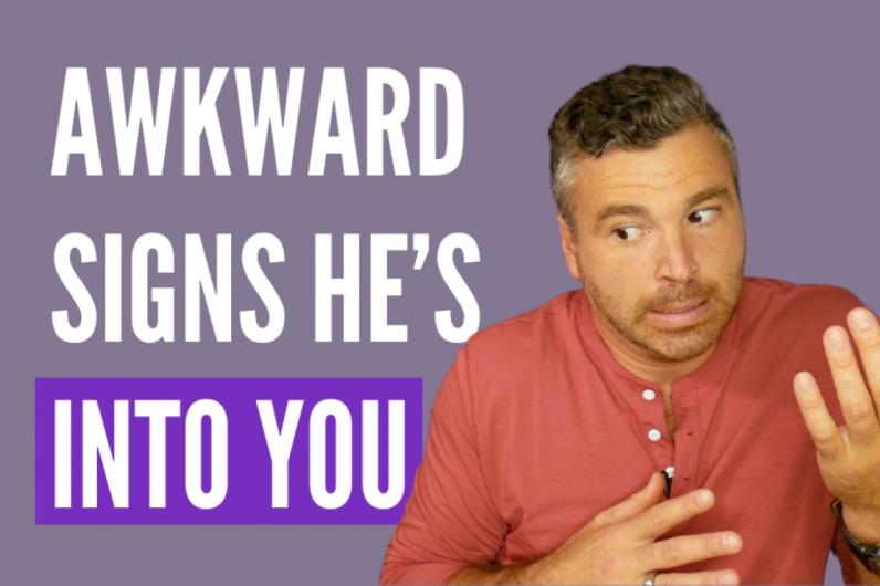 awkward signs he's flirting
